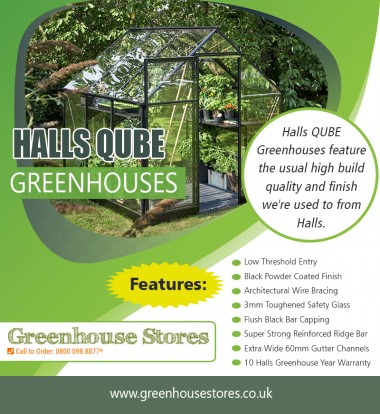 Buy Halls Qube Greenhouse online now at best prices at https://www.greenhousestores.co.uk  Find us on Google Maps:  https://goo.gl/maps/TdateWRNa372 Using staging is pretty much the only way to expand the planting space of an existing greenhouse since it works like a multi-story building for plants. If you have or plan to have, a lot of small to medium plants like herbs and flowers, or if you need a lot of space for propagating plants to be later moved outside in your garden, then a bit of Halls Qube Greenhouse can take you a long way toward your goals.  Deals In:  Halls Qube Greenhouse Halls Qube Greenhouses Halls Qube Greenhouse Reviews Halls Qube at Greenhouse Stores  Address:  Circle Online Limited Mere Green Chambers,  338 Lichfield Road,  Sutton Coldfield B74 4BH  Working Hours:  Monday - Friday          :  9: 00 AM - 5:30 PM Saturday & Sudnay         :  Closed Phone number              :  +44 800 098 8877 E-mail                :  support@greenhousestores.co.uk For more Information visit our website  :  https://www.greenhousestores.co.uk/Contact-Greenhouse-Stores.html  Follow On Social Media:  https://www.facebook.com/greenhousestores https://www.instagram.com/victoriangreenhouse/ https://twitter.com/greenhousesuk https://www.pinterest.com/GreenhousesUK/ https://plus.google.com/+GreenhousestoresCoUk https://www.youtube.com/channel/UCn15qhCGe7d2F3eDrSJAevQ https://kinja.com/greenhousesaleoffers https://socialsocial.social/user/hallsgreenhouses/ https://digg.com/u/HallsGreenhouses https://go.twitch.tv/hallsgreenhouses https://itsmyurls.com/hallsgreenhouses https://kinja.com/hallsgreenhouses http://www.alternion.com/users/GreenhousesForSale http://www.apsense.com/brand/greenhousestores https://www.ted.com/profiles/11061437