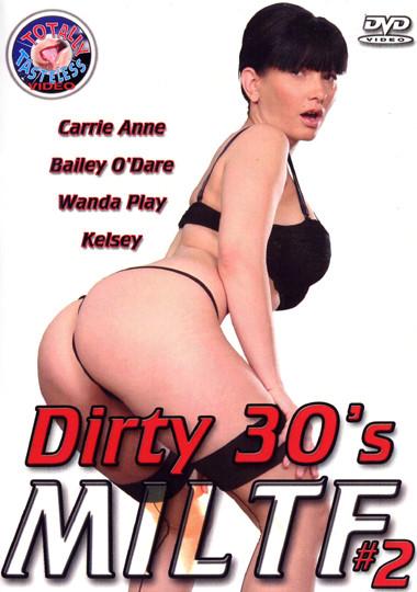 Dirty 30's MILTF 2
