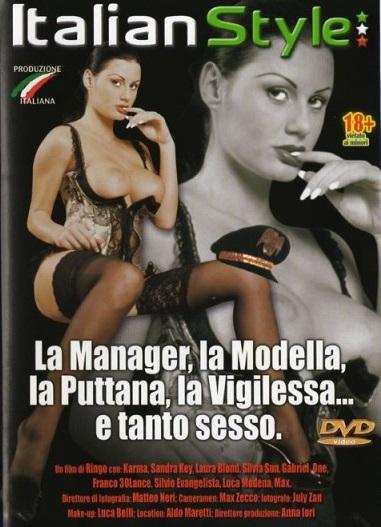 La Manager, La Modella, La Puttana, La Vigilessa E Tanto Sesso