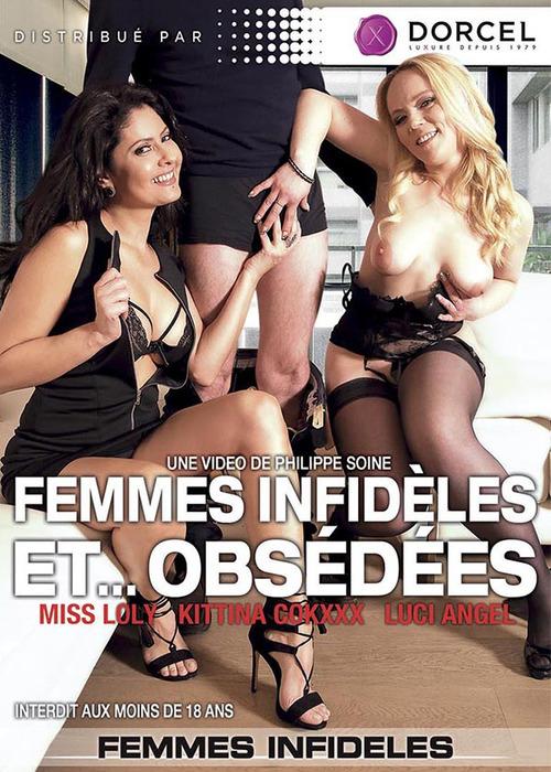 Femmes infideles et obsedees